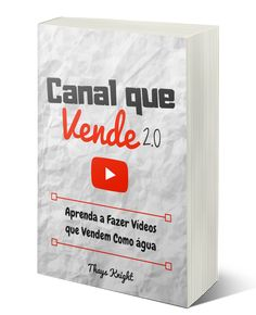 Canal que Vende - Por Thays knight E Book, Youtube, Amazon, Make Money At Home, Make Money On Internet, Bucket Lists, Teaching, Tips, Free Market