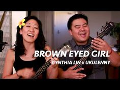 Brown Eyed Girl (Cynthia Lin x Ukulenny) // Ukulele Play-Along Brown Eyed Girls, Brown Girl, Ukulele Tabs Songs, Guitar Girl, Little Brown, Original Music, Country Songs, Brown Eyes, Shout Out