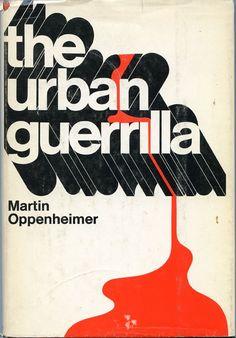 The Urban Guerrilla, Martin Oppenheimer