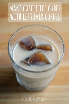 make coffee ice cubes with leftover coffee! perfect for iced coffee