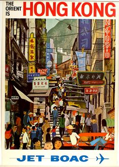 The Orient is Hong Kong. Jet BOAC. vintage travel poster