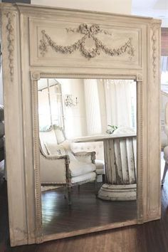 shabby white mirror with appliqué detail Trumeau Mirror, Mirror Mirror, Mantle Mirror, White Mirror, Floor Mirror, Fireplace Mantel, French Country House, French Country Decorating, French Style Decor
