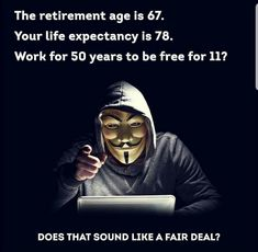 Who controls the system? Why did the agree to go from a 55 year old retirement age to a 67 year old one? Something doesn't add up, you and I agreed to be enslaved 👽🛸 retirement enslavement Retirement Age, Retirement Planning, Teacher Retirement, Boost Credit Score, Anarcho Communism, Anarcho Punk, Entrepreneur, Hbo Documentaries, Photoshop