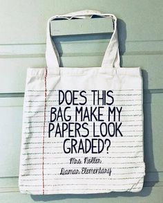 Does this bag make my papers look graded  Teacher Humor 9f3add8d4b760