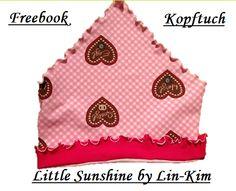 Freebook für ein Kopftuch für Kinder (von ca. 1-5 Jahren) www.lin-kim.ch.vu - Menü unter Ebooks