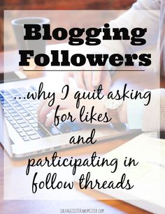 Where are my blog followers? Looking for social media followers and blog readers? This is why I quit asking for followers and participating in facebook follow threads. Better ways to find readers / followers to your site. Finding your REAL followers is good business.
