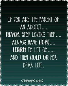 Perfect Relationship Quotes, Prayer For Difficult Times, Difficult People, Message To My Son, Loving An Addict, Addiction Recovery Quotes, Celebrate Recovery, Addiction Help, Learning To Let Go