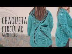 Tutorial Chaqueta Circular Fácil y Rápida Ganchillo   Crochet ¡Todas las tallas! - YouTube
