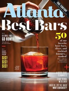 We ranked 'em, then we drank 'em. Our fifty favorite bars in Atlanta, plus an ode to the dive bar, a rideshare showdown, the museum of Manuel's, and more.