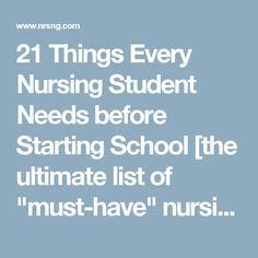 """21 Things Every Nursing Student Needs before Starting School [the ultimate list of """"must-have"""" nursing school supplies] 