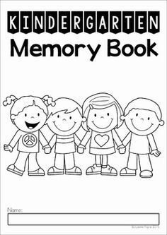 My Kindergarten Memory Book: 32 pages (blackline) to