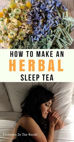 Make your own herbal sleep tea blend from fresh, dried herbs. I use chamomile, lemongrass, lemon balm, lavender & catnip to make a light, sleep inducing tea.