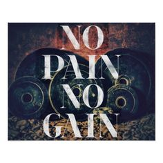Shop No Pain No Gain - Gym/fitness Motivational poster created by wordstolivebydesign. Motivational Messages, Motivational Posters, Workout Posters, Fitness Posters, I Hate Work, My Gym, Bodybuilding Training, Workout Rooms, Custom Posters
