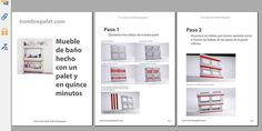 Manual en pdf para hacer un mueble para el aseo en cinco minutos y un palet.  http://hombrepalet.com/2015/manual-pdf-mueblecito-aseo/