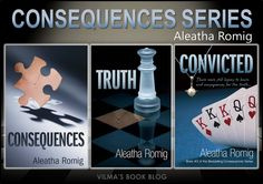 CONSEQUENCES SERIES by Aleatha Romig