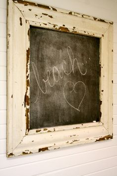 my niece Delores puts good use to old frames and chalkboard paint! Chalk It Up, Chalk Board, Chalk Talk, Old Frames, Vintage Frames, Cheap Frames, Framed Chalkboard, Vintage Chalkboard, Beach Signs