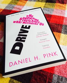 A book about the surprising truth about what motivates us by Daniel Pink.