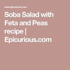 Soba Salad with Feta and Peas recipe | Epicurious.com