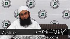 "Islamic-Waves.com: Maulana Tariq Jameel : ""Meem Academy"" Ke Qayam Ka Maqsad Islamic, Waves, Videos, Ocean Waves, Beach Waves, Wave"