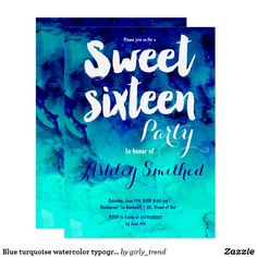 Blue turquoise watercolor typography Sweet 16 Card A modern hand lettering brush font typography Sweet 16, modern hand painted and bright navy blue to turquoise watercolor ombre Sweet 16 birthday party invitation