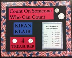 Student Council Campaign Poster...Count on Someone...Treasurer: