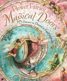 Flower Fairies Magical Doors: A Peek Inside Book