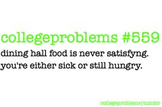College Problems #559: ugh...UC food. lowers my standards everyday.