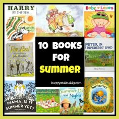 Our 10 Favorite Summer Themed Books for Children - read aloud to build #listening skills, and expose your preschooler to #reading #foundationalskills by pointing out all of the elements of the book - front cover, back cover, words, illustrations, etc.!