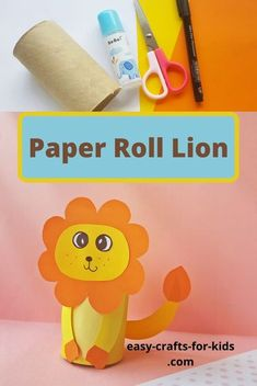 Lion Craft with Toilet Paper Roll .Zoo animal crafts for kids