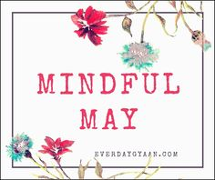 Mindful May: 31 Days
