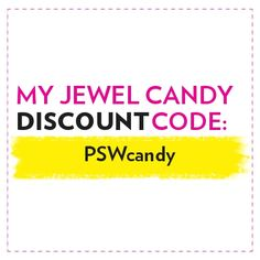 """From Aug. 16 to Sept. 13, enter """"PSWcandy"""" at checkout for a discount on the earrings featured in this issue. myjewelcandy.com"""