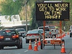 These hilarious photos of funny street signs are a true humor treasure. Lots of funny traffic signs, street and road names for you to enjoy Funny Street Signs, Funny Road Signs, Truck Signs, Construction Signs, Construction Worker, Construction Images, Funny Quotes, Funny Memes, Hilarious Sayings