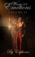 Wings of Emotions Volume II, an ebook by Euphonos at Smashwords