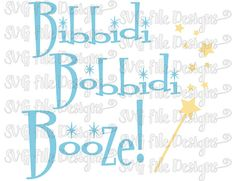 Bibbidi Bobbidi Booze Cinderella Disney Iron On Decal Cutting File / Clipart in Svg, Eps, Dxf, Png, and Jpeg for Cricut and Silhouette