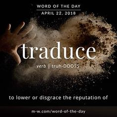 'Traduce' is the #wordoftheday . #language #dictionary #merriamwebster