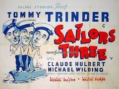 Sailors Three (1940) GB Ealing War comedy Tommy Trinder, Michael Wilding. 30/09/03