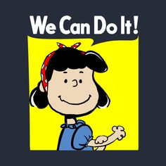 'Lucy The Riveter' Poster by UnionTee Peanuts Cartoon, Peanuts Snoopy, Snoopy Pictures, Lucy Van Pelt, Snoopy Quotes, Rosie The Riveter, Charlie Brown And Snoopy, We Can Do It, Cheer Up