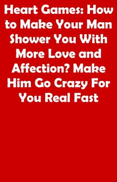 So consider this a huge signal of his love... #datingtips Man Shower, Your Man, Going Crazy, Dating Tips, Make It Yourself, Love, Feelings, How To Make, Amor