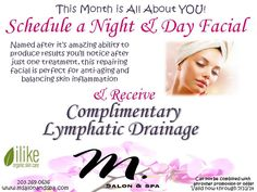 Schedule your Day & Night Facial this month & Receive Complimentary Lymphatic Drainage! It's all about YOU!   #facial #night #day #results #special #spa #you #july #msalonandspact