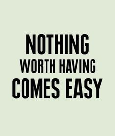 Nothing worth having comes easy (Source: Unknown)  #athletes #sports #gym #quotes #motivation #greatness #nevergiveup #hardwork #believe #bestrong #successful #success #strong #brave #champion #supplements #training #health