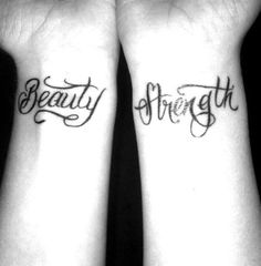 Like the font, the Beauty is gorgeous..Not crazy about the placement though. Haley look more at the Beauty, not the strenght, it didn't look like the font of that one. But more like the word Beauty..It was less cursivey and more loopy though