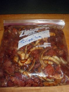 Crockpot Teriyaki Pork for the Freezer  3lbs cut up pork tenderloin 1 onion, sliced ½ cup soy sauce ½ cup sucanat or brown sugar 1t minced garlic ½ t ginger powder  Put all ingredients in a large zip lock bag. Seal the bag and squish around to mix it up. Freeze. On cooking day dump contents into crockpot and cook on low for 8 hours or until meat is cooked and tender. Serve over brown rice.