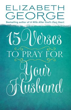 """Your prayers for your husband are a priceless gift, a special show of support that lets him know you care about him, desire God's best for him, and love him deeply. In """"15 Verses to Pray for Your Husband"""" you'll discover key Bible passages you can use as a springboard for lifting your husband up to God: http://jegeorge.co/1lb8iU2."""