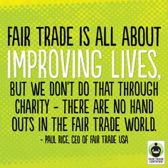 Thank you for empowering farmers & workers around the world to improve their lives through #FairTrade.  Every purchase matters.