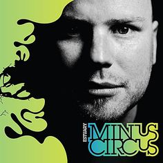 Minus Circus - Estuary