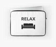 https://www.redbubble.com/people/ideasforartists/works/20839737-relax?asc=u&p=laptop-sleeve&ref=artist_shop_grid #laptop #sleeve #redbubble