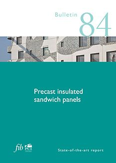 Precast Insulated Sandwich Panels (PDF) fib Bulletins No. State of the art report pages, ISBN December - PDF format