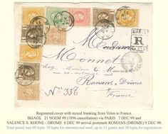 """Registered cover fr. with 2x1l. 1896 Olympic Games, 3x1l., 5l., 3x10l. and 20l. Small Hermes Heads canc. """"ΒΩΛΟΣ*21.NOEM.99"""" (type V), arr. """"ROMANS DROME*9.DEC.99"""". Very attractive mixed franking cover. (Hellas 109+121b+123+124+125b)."""