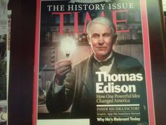 TIME Magazine celebrates Edison on the cover of their July 5, 2011 issue. TIME proclaims Edison relevant to our world.