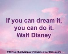 What are your dreams for 2014? Walt Disney built an empire of imagination and magic on the back of a mouse.